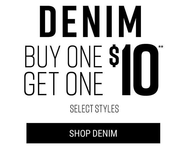 Denim Buy One Get One $10