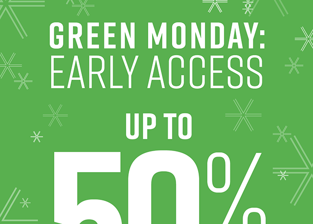 Green Monday Early Access Up to 50% Off