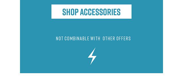 Shop Accessories.