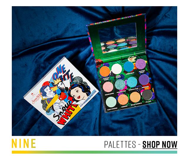 Nine: Palettes. Shop Now