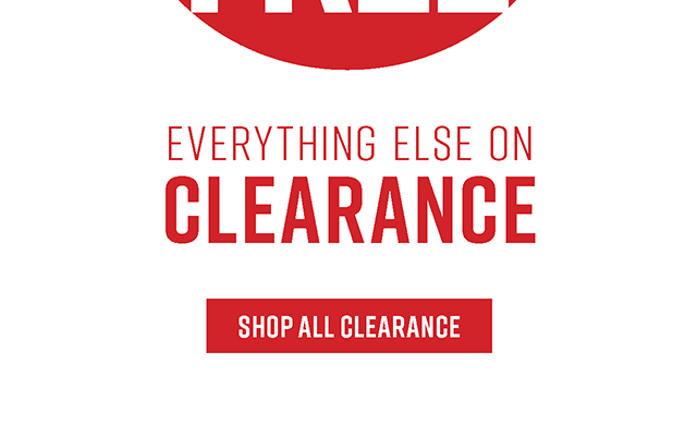 Buy One, Get One Free Everything Else on Clearance. Shop All Clearance