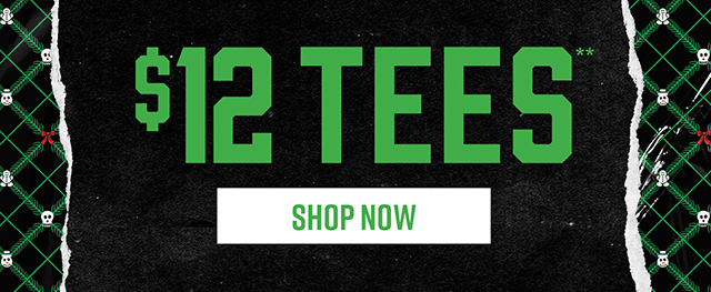 $12 Tees. Shop Now