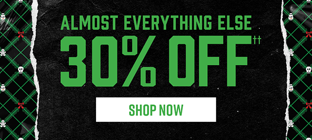 Almost Everything Else 30% Off. Shop Now